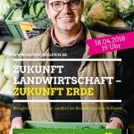 Zukunft Landwirtschaft - Zukunft Erde